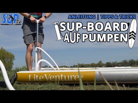 Aufblasbares SUP-Board RICHTIG AUFPUMPEN | Tipps & Tricks | Ventil, max. Druck uvm. | SUP Grundlagen