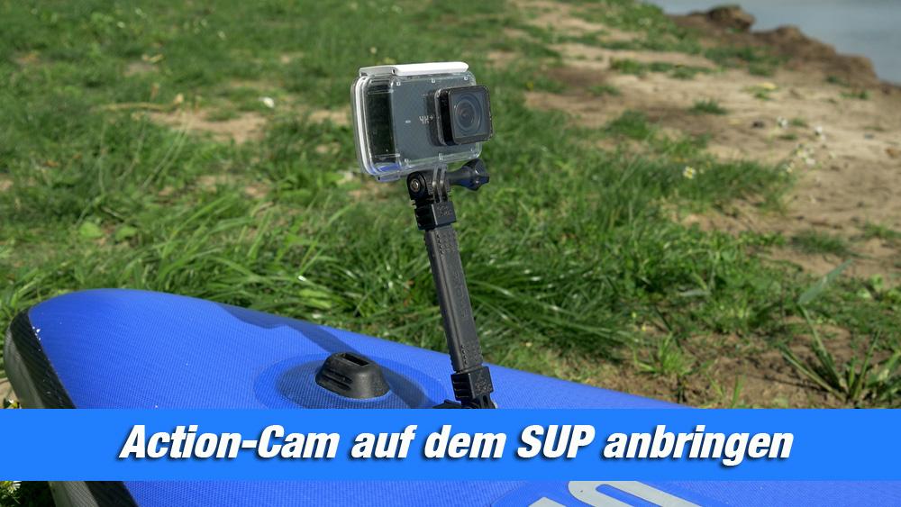 Action Cam SUP befestigen